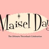 Maisel Day